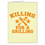 KILLING FOR A GRILLING BBQ design Greeting Card
