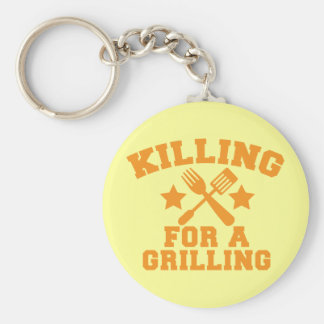 KILLING FOR A GRILLING BBQ design Keychain