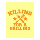 KILLING FOR A GRILLING BBQ design Postcard