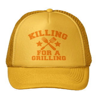 KILLING FOR A GRILLING BBQ design Trucker Hat