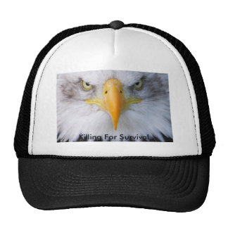 Killing For Survival Trucker Hat