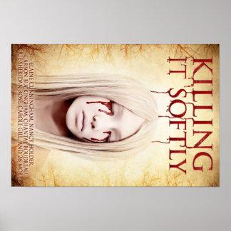 Killing It Softly - Poster Art