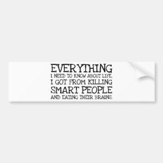 Killing Smart People Bumper Sticker
