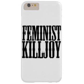 Killjoy feminista funda para iPhone 6 plus barely there