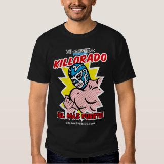 Killorado Mas Fuerte - DARK T-shirts