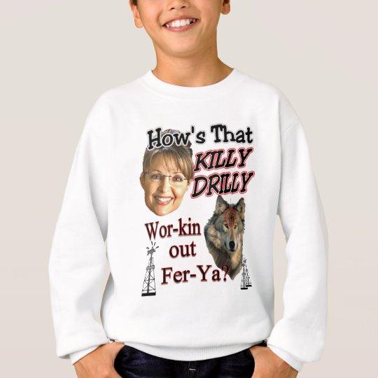 Killy Drilly Sweatshirt