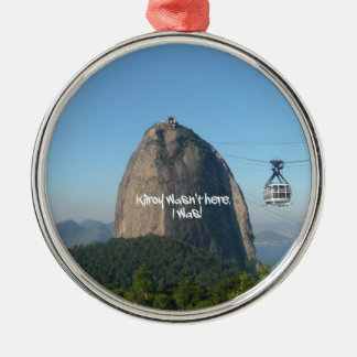 Kilroy in Rio Metal Ornament
