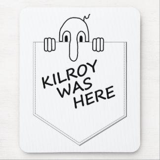 Kilroy Mouse Pads
