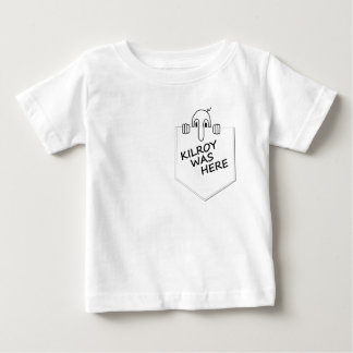 Kilroy was here baby T-Shirt