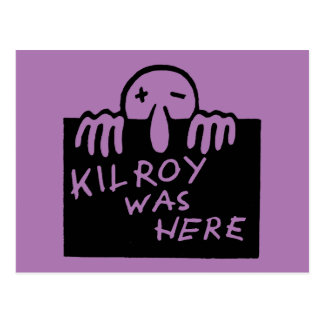 Kilroy Was Here Postcard