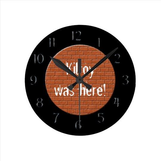 Kilroy was here! Red Brick Round Clock