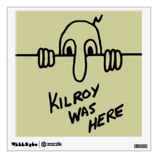 Kilroy Was Here Wall Sticker