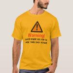 Kilt warning T-Shirt
