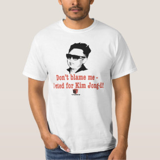Kim Jong-il - Don't blame me I voted for the Juche T-Shirt
