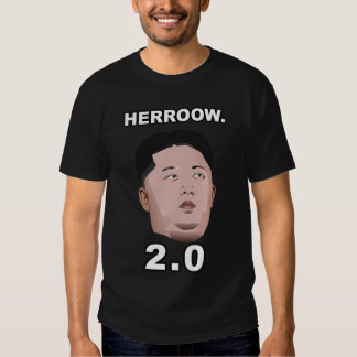 Kim Jong Un Herro 2.0 Tee Shirt