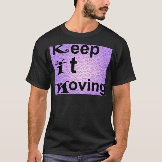 Kim Keep it Moving T-Shirt