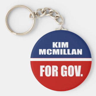 KIM MCMILLAN FOR GOVERNOR KEYCHAIN