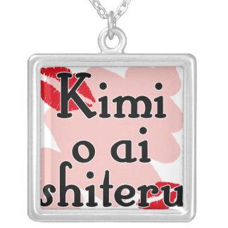 Kimi o ai shiteru - Japanese I love you Pendants