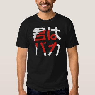Kimi wa Baka Shirt