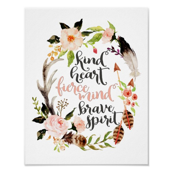 Kind Heart, Fierce Mind, Brave Spirit Poster
