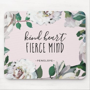 Valentines Themed Kind Heart Fierce Mind Watercolor Floral Mousepad