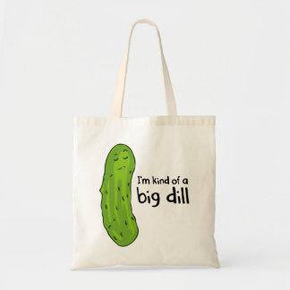 Kind of a Big Deal Dill Pickle Tote Bag