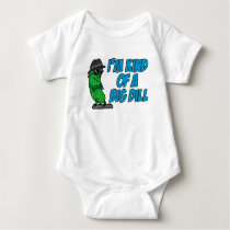 Kind Of A Big Dill Baby Bodysuit