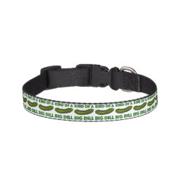 Kind of a Big Dill (Deal) Green Pickle Pet Collar