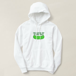 Kind of a Big Dill Hoodie