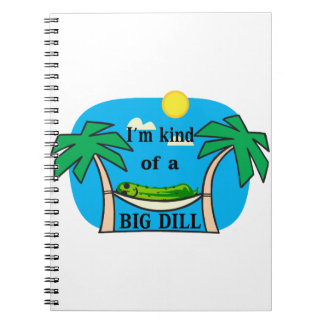 Kind Of A Big Dill Pickle Spiral Notebook