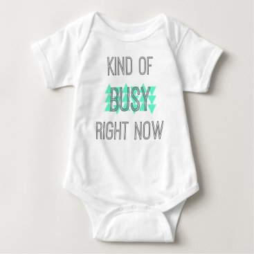 Professional Business KIND OF BUSY RIGHT NOW baby tee w/ mint triangles