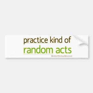 Kind of Random Acts bumper sticker