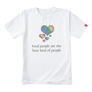 Kind People Are the Best Kind of People T-Shirt Zazzle HEART T-Shirt