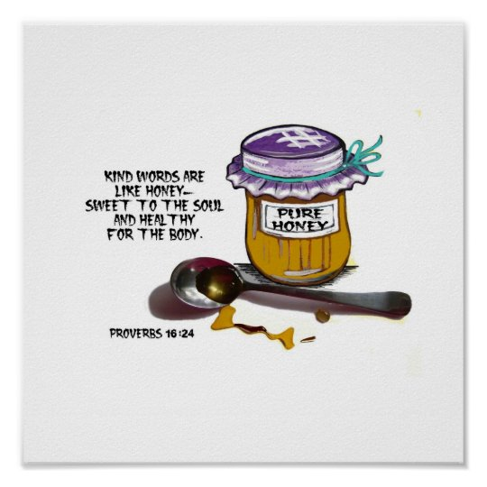Kind words are like honey Poster
