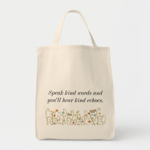 Kind Words Kind Echoes Canvas Bags