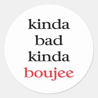 Kinda Boujee Classic Round Sticker