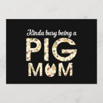 kinda busy being a pig mom pig t-shirts