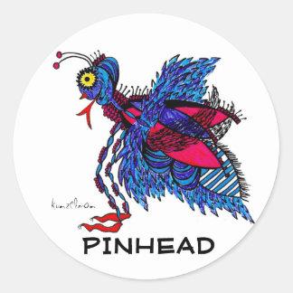 KINDA' LIKE A PINHEAD CLASSIC ROUND STICKER
