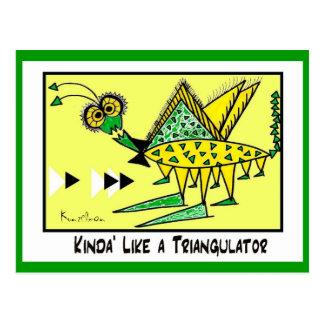 KINDA LIKE A TRIANGULATOR Collectible TRADE Post Cards