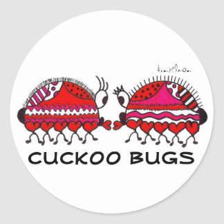 KINDA' LIKE CUCKOO BUGS CLASSIC ROUND STICKER