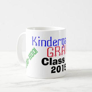 Kindergarten Graduation Class Year I Did It! Coffee Mug