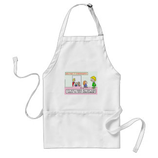 Kindergarten is all about compliance apron