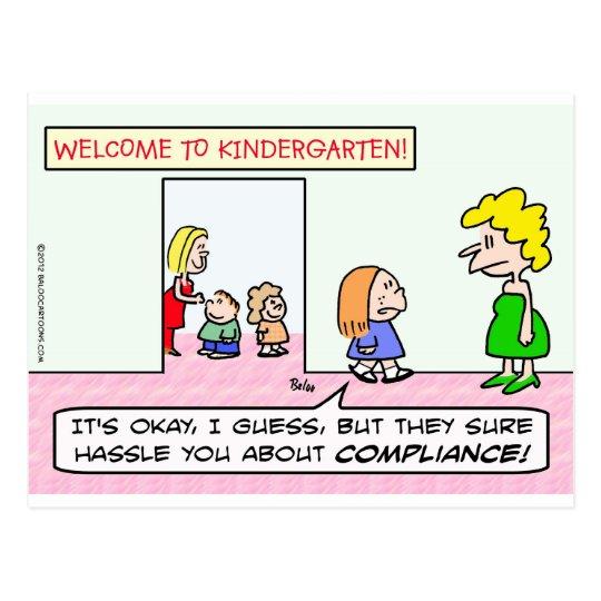 Kindergarten is all about compliance postcard
