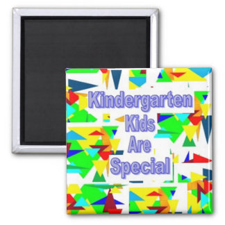 Kindergarten Kids are Special 2 Inch Square Magnet