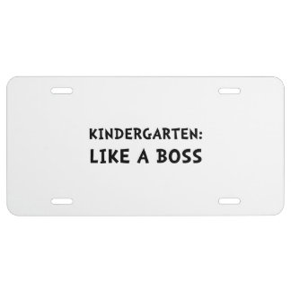 Kindergarten Like A Boss License Plate