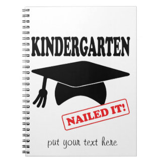 Kindergarten Nailed It - Blank Notebook