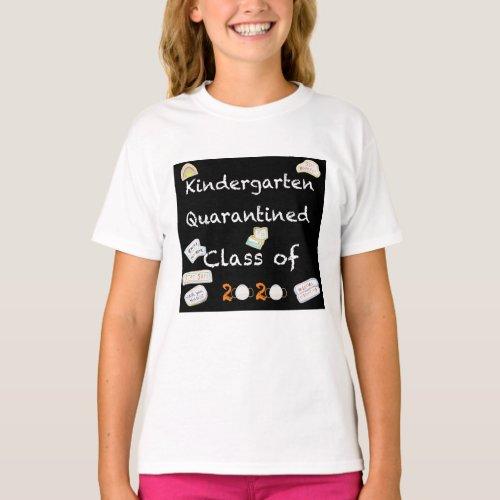 Kindergarten Quarantined Class of 2020 Tee