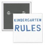 Kindergarten Rules Pinback Button
