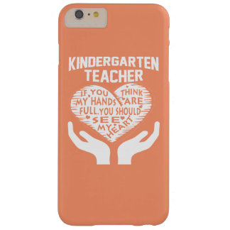 Kindergarten Teacher Barely There iPhone 6 Plus Case