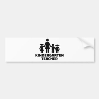 Kindergarten teacher bumper sticker